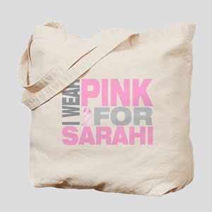 I wear pink for Sarahi Tote Bag